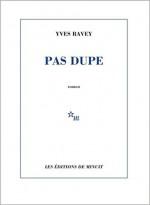 Yves RAVEY - Pas dupe - Minuit