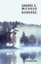 Andrée A. Michaud - Bondrée - Rivages