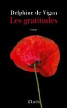 Delphine de Vigan - Les gratitudes - JC Lattès