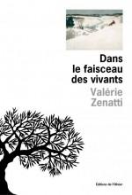 Valérie Zenatti - Dans le faisceau des vivants - Olivier