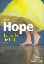 Anne Hope - La salle de bal - Gallimard