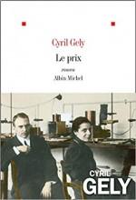 Cyril Gely - Le prix - Albin Michel