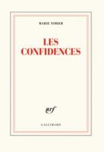 Marie Nimier - Les confidences - Gallimard