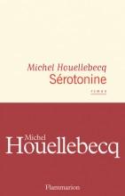 Michel Houellebecq - Sérotonine - Flammarion