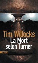 Tim WILLOCKS - La Mort selon Turner - Sonatine