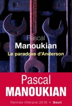 Pascal Manoukian - Le paradoxe d'Anderson - Seuil