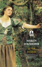Marlen HAUSHOFER - Le mur invisible - Actes Sud Babel