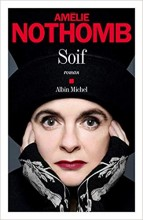 Amélie NOTHOMB - Soif - Albin Michel