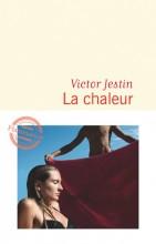 Victor JESTIN - La chaleur - Flammarion