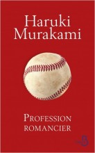 Haruki MURAKAMI - Profession romancier - Belfond
