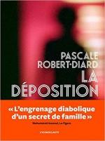 Pascale ROBERT-DIARD - La déposition - L'Iconoclaste