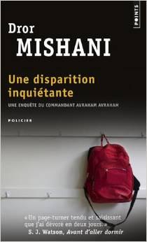 Une disparition inquietante - Dror Mishani